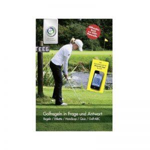 DGV Golfregeln in Frage und Antwort - Das offizielle Buch